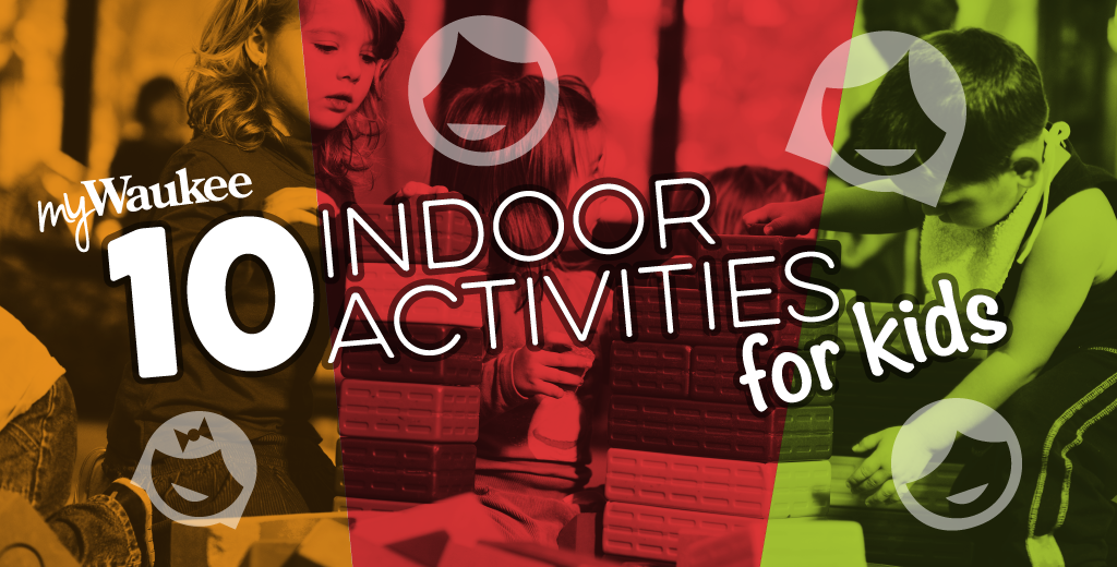 Indoor Activities For Kids In Waukee Iowa - myWaukee Magazine